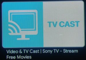Video & TV Cast(Sony TV)